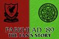 Fans' Story: Parkhead '89