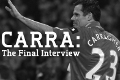 Carragher: The final interview