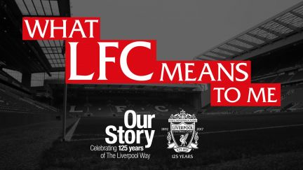 What LFC Means to Me